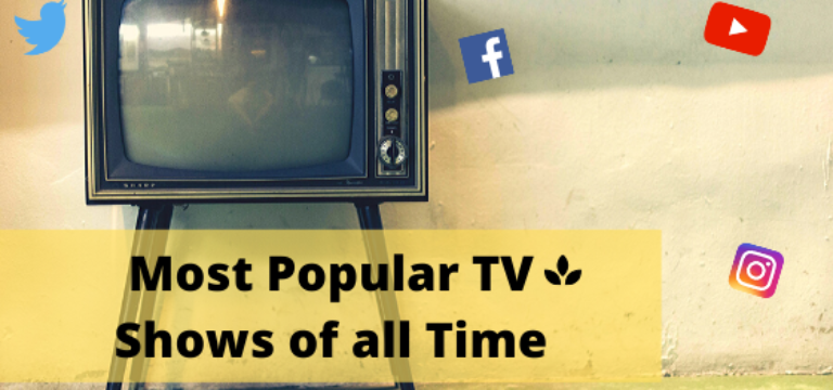 Watch 15+ Most Popular TV Shows of all Time