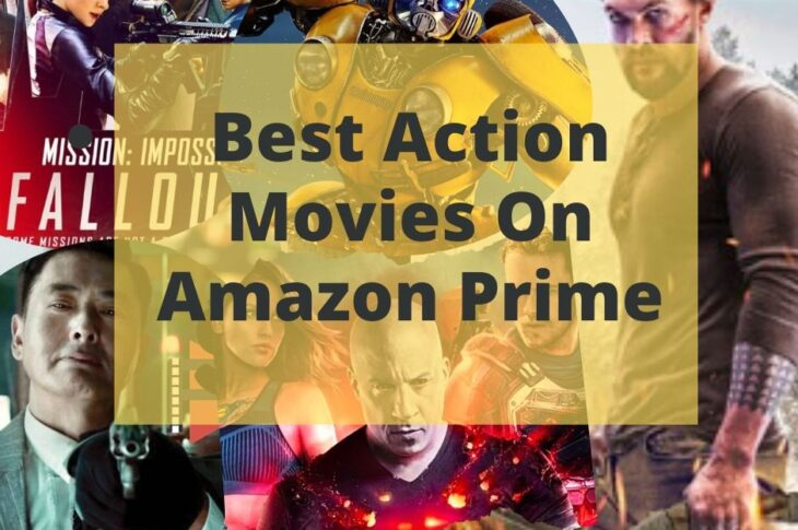 Best Action Movies on Amazon Prime