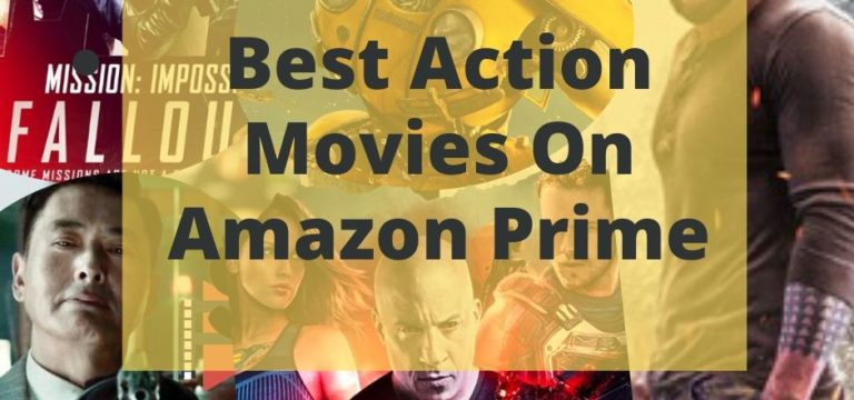 20+ Best Action Movies On Amazon Prime