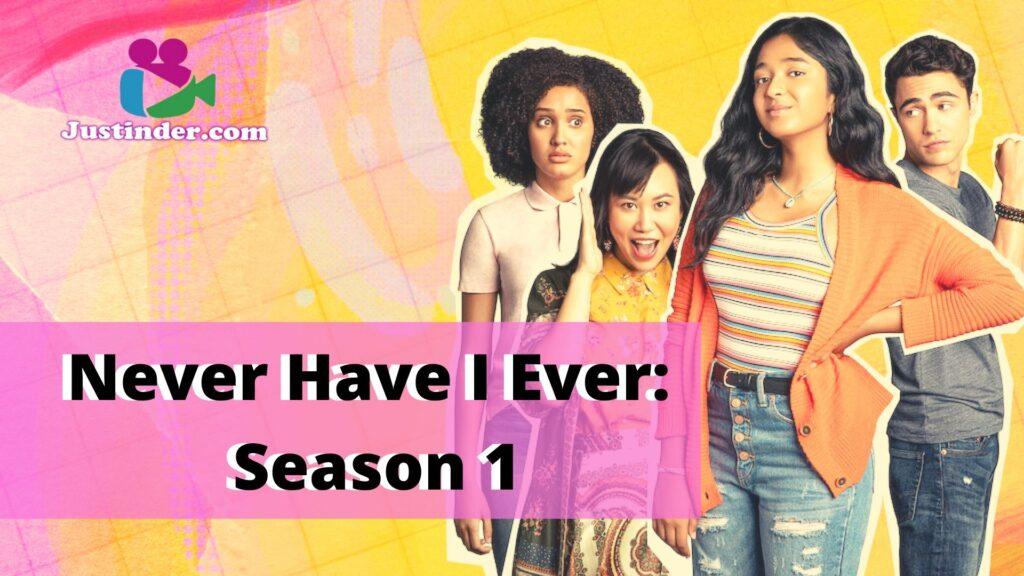 Never Have I Ever: Season 1 Justinder