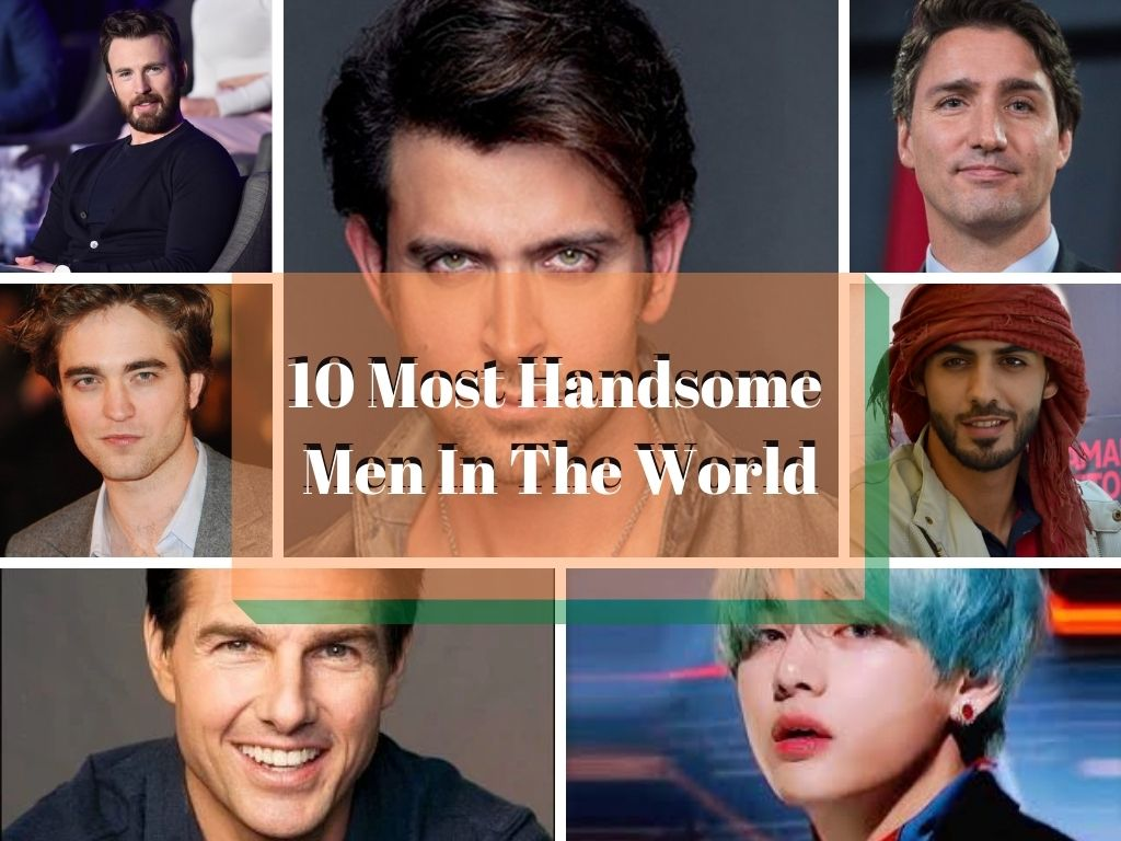 10 Most Handsome Men In The World