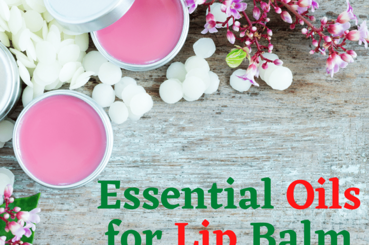 Essential Oils for Lip Balm