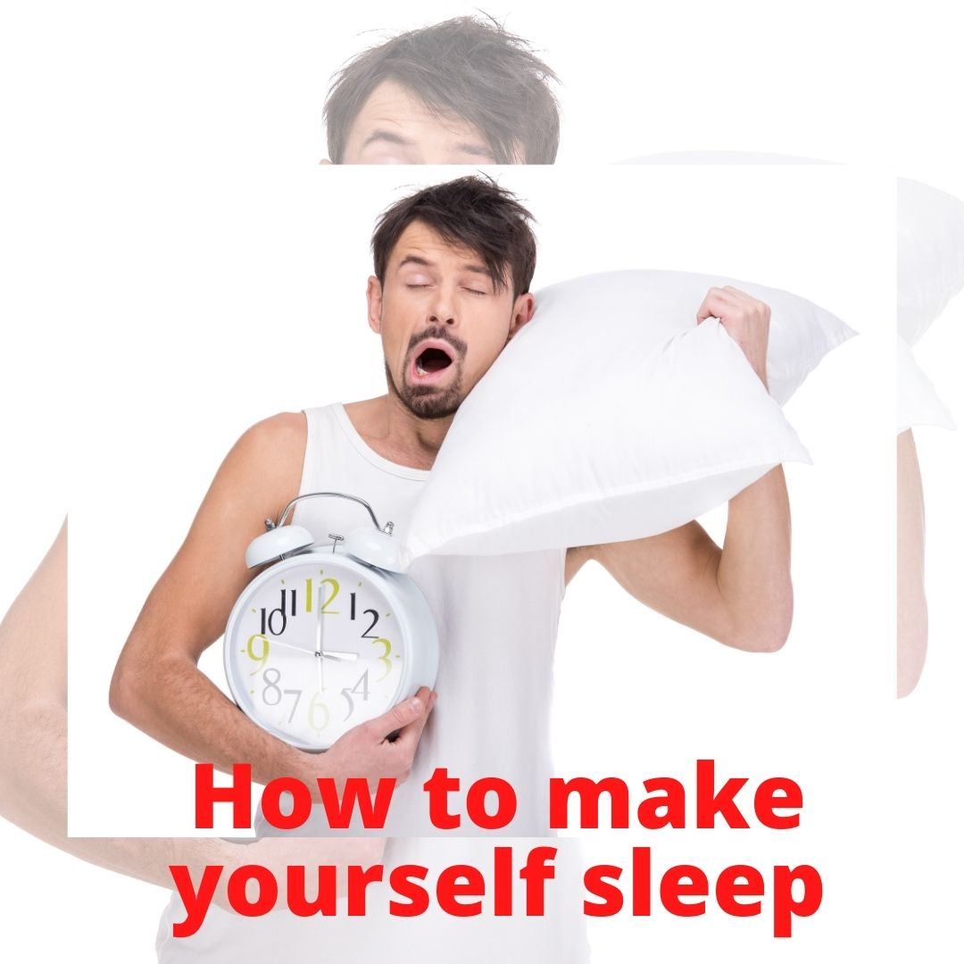 How to make yourself sleep