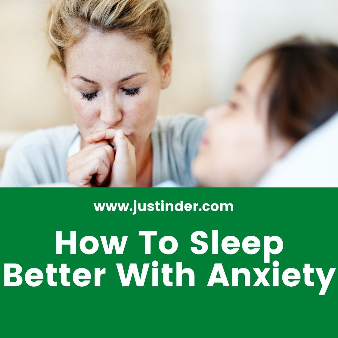 How To Sleep Better With Anxiety